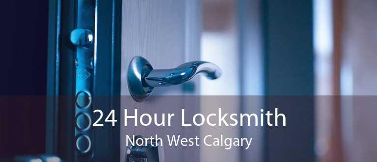 24 Hour Locksmith North West Calgary