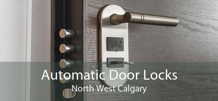 Automatic Door Locks North West Calgary