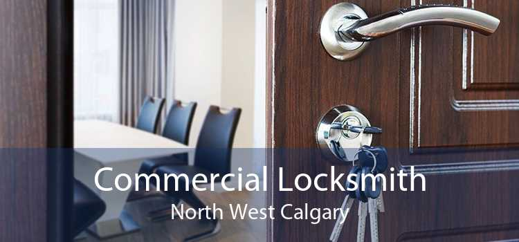 Commercial Locksmith North West Calgary