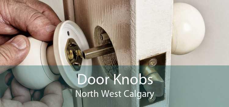 Door Knobs North West Calgary