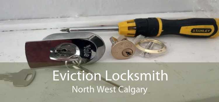 Eviction Locksmith North West Calgary