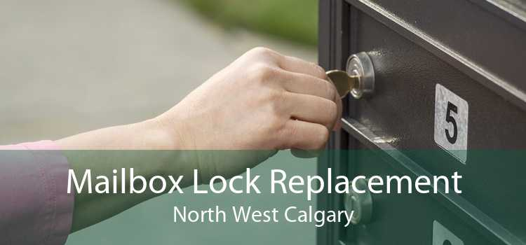 Mailbox Lock Replacement North West Calgary