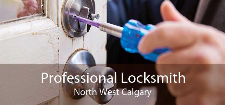 Professional Locksmith North West Calgary