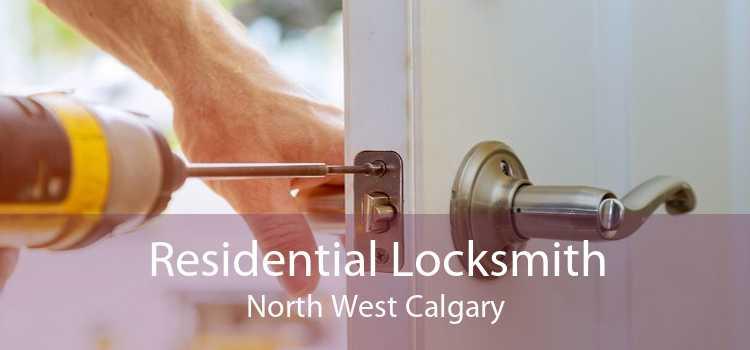 Residential Locksmith North West Calgary
